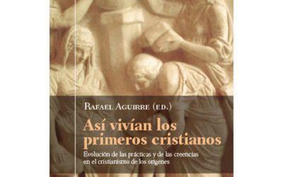 Libros: Así vivían los primeros cristianos