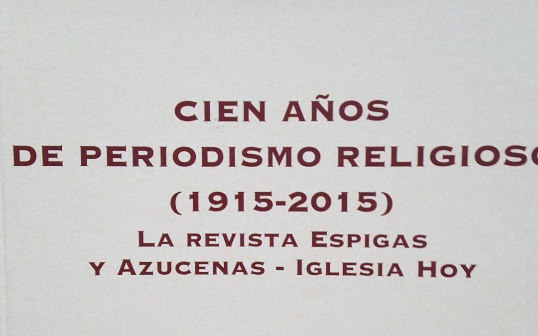 Libros: Cien años de periodismo religioso (1915-2015)