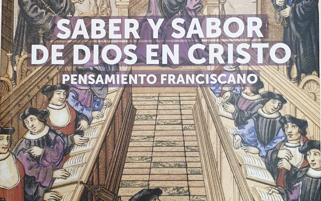 Libros: Saber y sabor de Dios en Cristo Pensamiento Franciscano