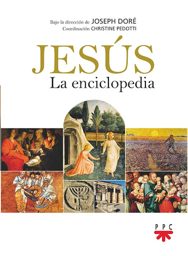 Jesús. La enciclopedia. II