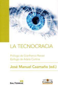 La Tecnocracia, de José Manuel Caamaño, (ed.).